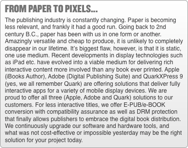 from paper to pixels... The publishing industry is constantly c